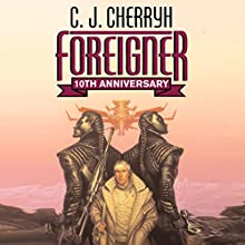 Foreigner: Foreigner Sequence 1, Book 1 Audiobook by C. J. Cherryh Narrated by Daniel Thomas May