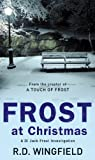Frost At Christmas: (DI Jack Frost Book 1)