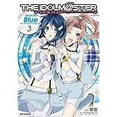 アイドルマスター Innocent Blue for ディアリースターズ (3) (IDコミックス REXコミックス)