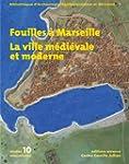Fouilles � Marseille : La ville m�di�...