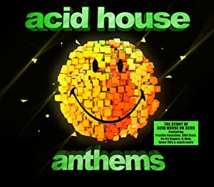 Acid House Anthems
