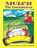 Mulch The Lawnmower [Hardcover]