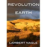 Revolution Earthby Lambert Nagle