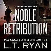 Noble Retribution | L. T. Ryan