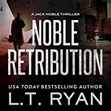 Noble Retribution Audiobook by L. T. Ryan Narrated by Dennis Holland
