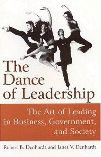 The Dance of Leadership: The Art of Leading in