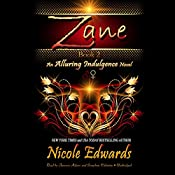 Zane: An Alluring Indulgence Novel, Book 2 | [Nicole Edwards]