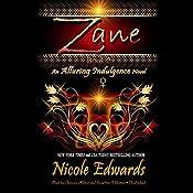 Zane: An Alluring Indulgence Novel, Book 2 | [Nicole Edwards]