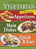 3 in 1 Vegetarian Cookbook (Favorite Brand Name 3 Books in 1)