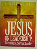 img - for Jesus on Leadership: Leader's Workbook book / textbook / text book