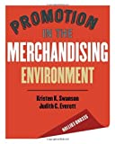 img - for Promotion in the Merchandising Environment 2nd edition 2nd (second) by Swanson, Kristen K., Everett, Judith C. (2007) Hardcover book / textbook / text book