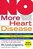 NO More Heart Disease: How Nitric Oxide Can Prevent--Even Reverse--Heart Disease and Stroke