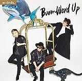 Boom Word Up(初回盤A)(DVD付)