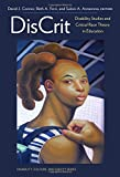 img - for DisCrit--Disability Studies and Critical Race Theory in Education (Disability, Culture, and Equity) book / textbook / text book