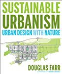 Sustainable Urbanism: Urban Design Wi...