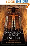 Evangelical is Not Enough: Worship of...
