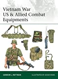 img - for Vietnam War US & Allied Combat Equipments (Elite) book / textbook / text book