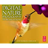Digital Nature Photography: The Art and the Scienceby John and Barbara Gerlach