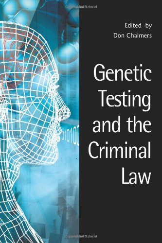 Genetic Testing and the Criminal Law (Criminology S)
