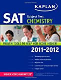 Claire Aldridge Kaplan SAT Subject Test Chemistry 2011-2012 (Kaplan SAT Subject Test Series)