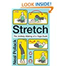 Stretch: The Unlikely Making of a Yoga Dude