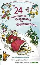 24 Wunderschöne Geschichten Bis Weihnachten - Ein Adventskalenderbuch (german Edition) From Bastei Entertainment