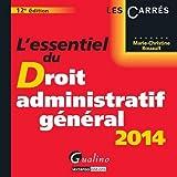 echange, troc Marie-Christine Rouault - L'essentiel du droit administratif général 2014