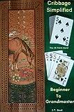 Cribbage Simplified - Beginner to Grandmaster