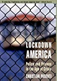 Lockdown America: Police and Prisons in the Age of Crisis (1859843034) by Christian Parenti