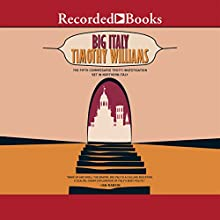 Big Italy: A Commissario Trotti Mystery (       UNABRIDGED) by Timothy Williams Narrated by Tim Gerard Reynolds