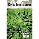 Drug Legalization (Current Controversies)