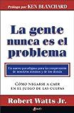 img - for La gente nunca es el problema (Spanish Edition) book / textbook / text book