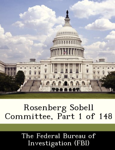Rosenberg Sobell Committee, Part 1 of 148