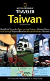 National geographic traveler:Taiwan:a century of travel expertise in every guide