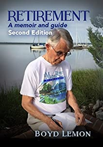 Retirement: A Memoir and Guide: Second Edition from Cumberland Press