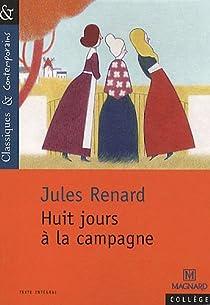 Huit jours à la campagne par Renard