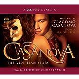 Casanova: The Venetian Years: The Venetian Years - The Memoirs Of Giacomo Casanova (CSA Word Classic)