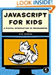 JavaScript for Kids: A Playful Introd...