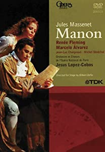Massenet - Manon / Fleming, Alvarez, Vernhes, Chaignaud, Lopez-Cobos, Paris Opera