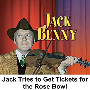 Jack Tries to Get Tickets for the Rose Bowl Radio/TV Program