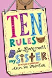 Ten Rules for Living with My Sister (031236766X) by Martin, Ann M.