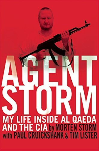 By Morten Storm - Agent Storm: My Life Inside al Qaeda and the CIA (Hardcover) (2014-09-03) [Hardcover]