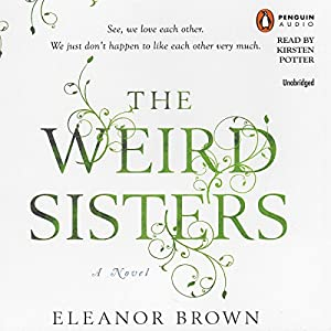 The Weird Sisters Audiobook
