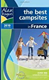 Alan Rogers - France 2010 2010: The Best Campsites in France (Alan Rogers Guides)