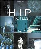 Hip hotels:Italy
