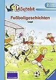 Leserabe - 2. Lesestufe: Fußballgeschichten