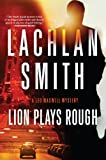 Lion Plays Rough (Leo Maxwell)