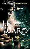 The King: Number 12 in series (Black Dagger Brotherhood Series)