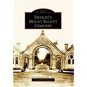 Detroit's  Mount  Elliott  Cemetery   (MI)  (Images  of  America)