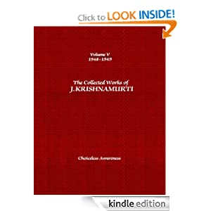 The Collected Works of J. Krishnamurti: 1948-1949: Volume 5: Choiceless Awareness